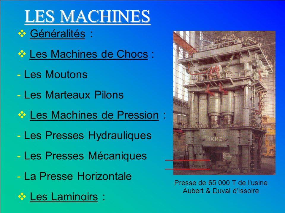 Presse de 65 000 T de l'usine Aubert & Duval d'Issoire
