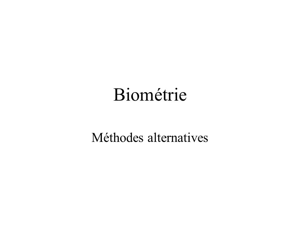 Méthodes alternatives