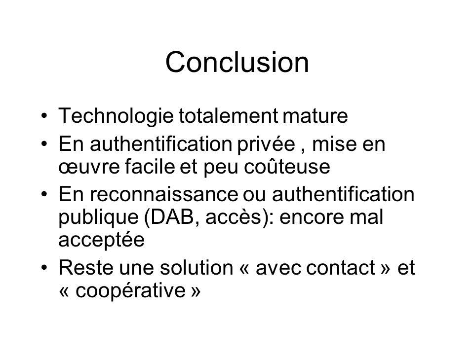 Conclusion Technologie totalement mature