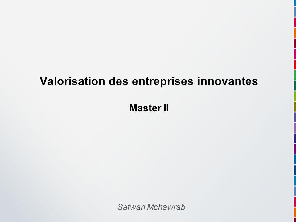 Valorisation des entreprises innovantes Master II