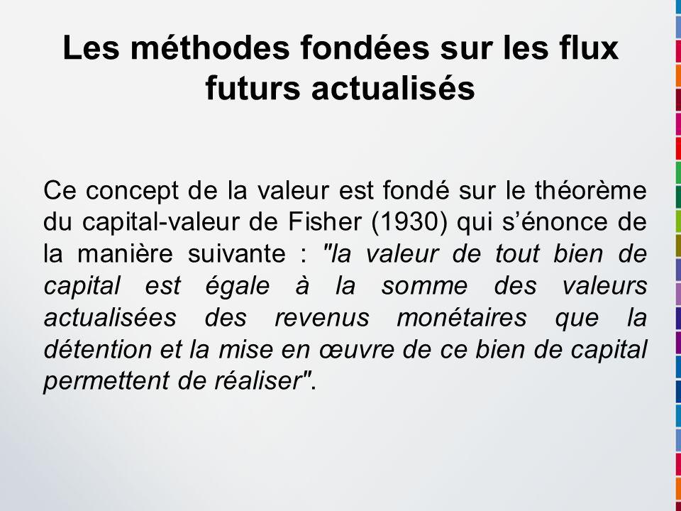 Les méthodes fondées sur les flux futurs actualisés