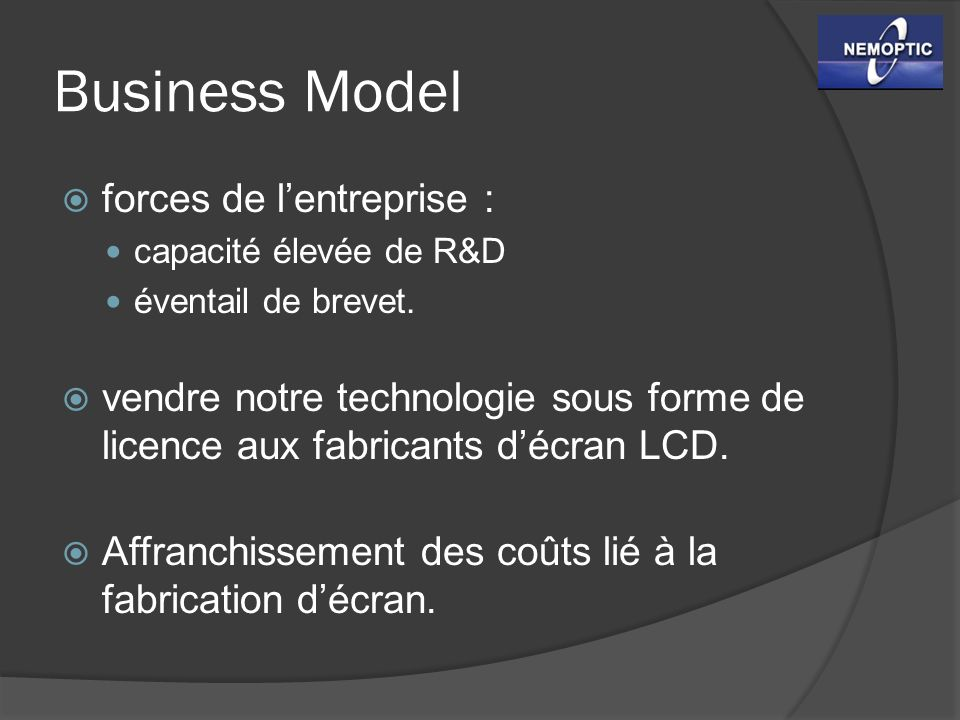 Business Model forces de l'entreprise :
