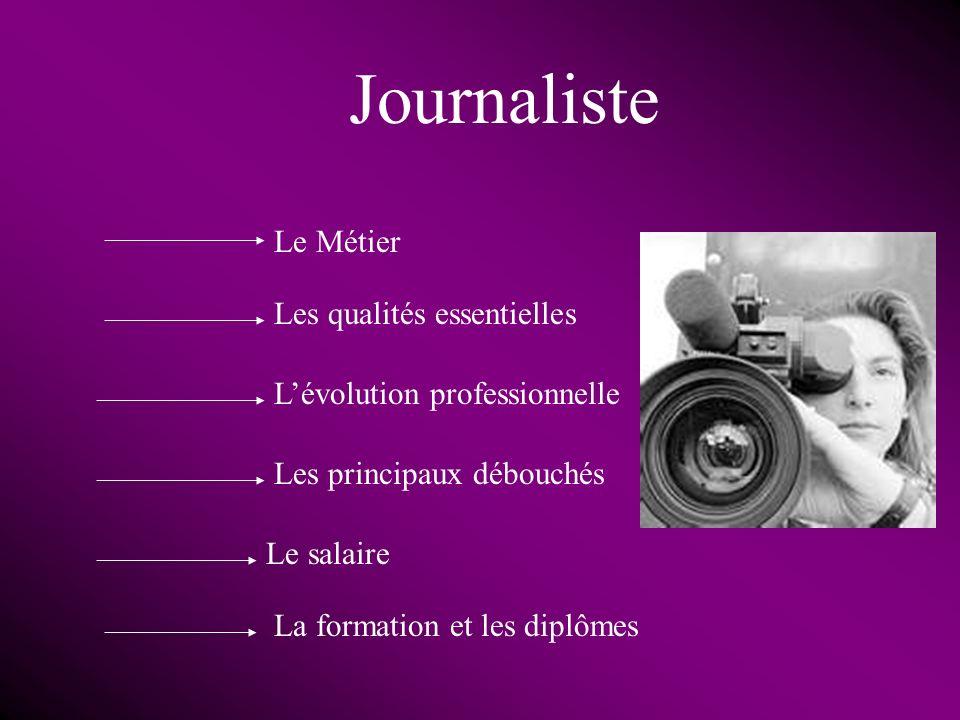 Journaliste Le Métier Les qualités essentielles