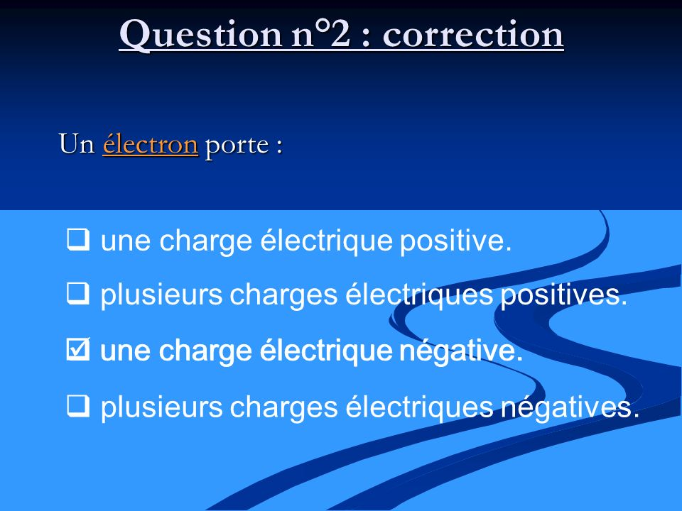 Question n°2 : correction