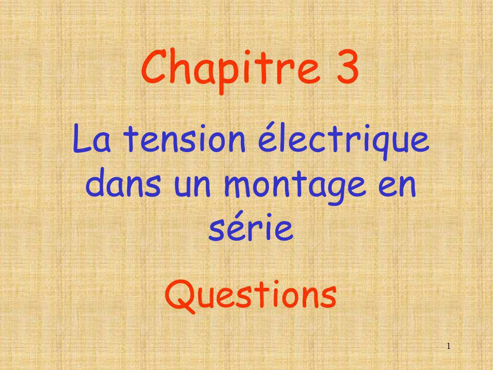La tension électrique dans un montage en série