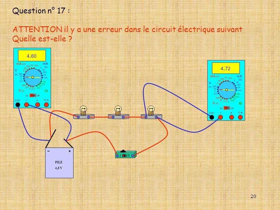 ATTENTION il y a une erreur dans le circuit électrique suivant