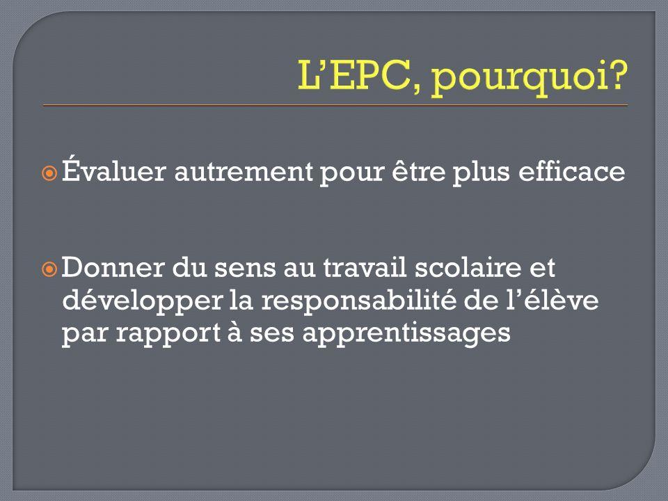 L'EPC, pourquoi Évaluer autrement pour être plus efficace