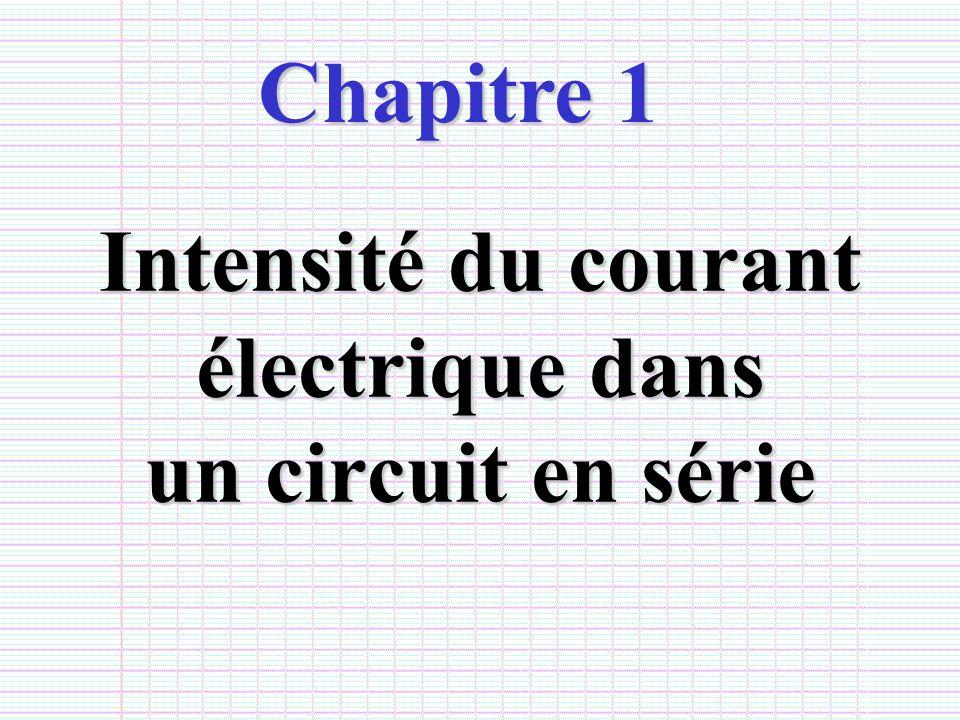 Intensité du courant électrique dans un circuit en série