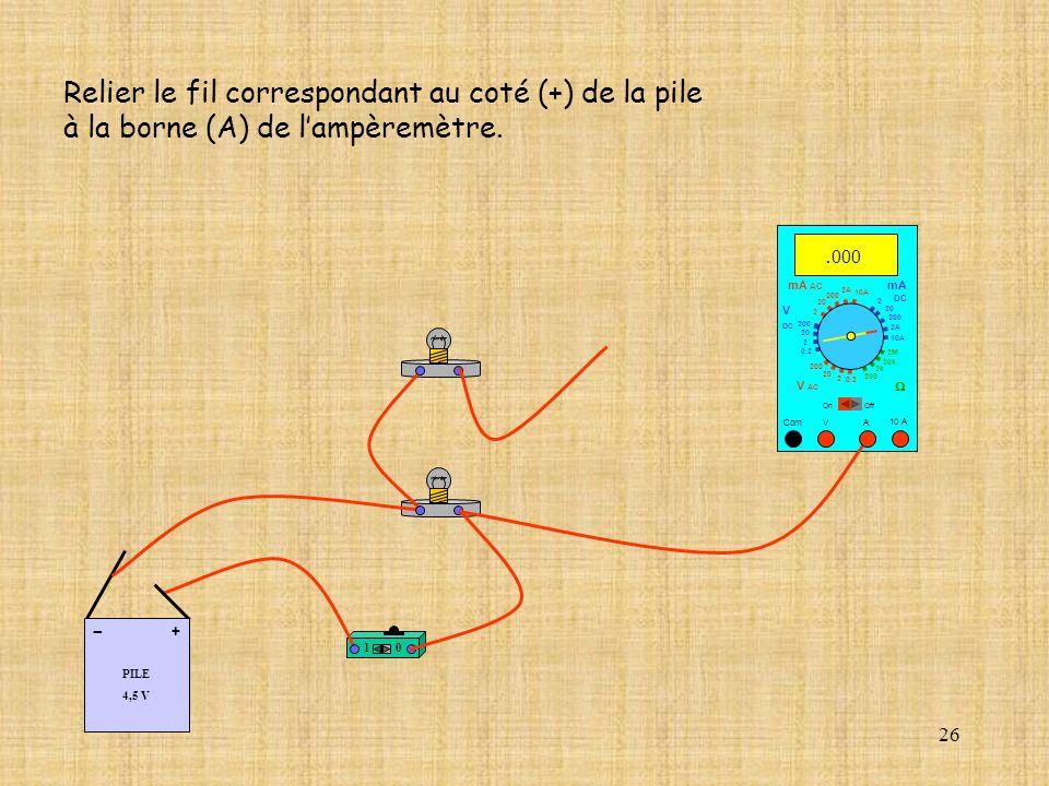 Relier le fil correspondant au coté (+) de la pile
