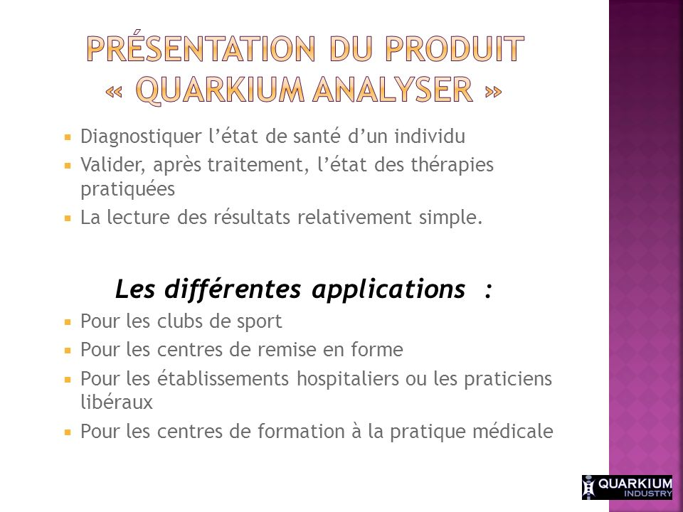 Présentation du produit « Quarkium Analyser »