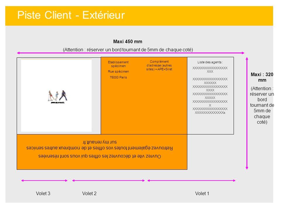 Piste Client - Extérieur