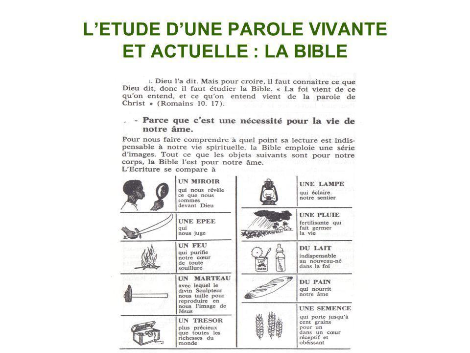 L'ETUDE D'UNE PAROLE VIVANTE ET ACTUELLE : LA BIBLE