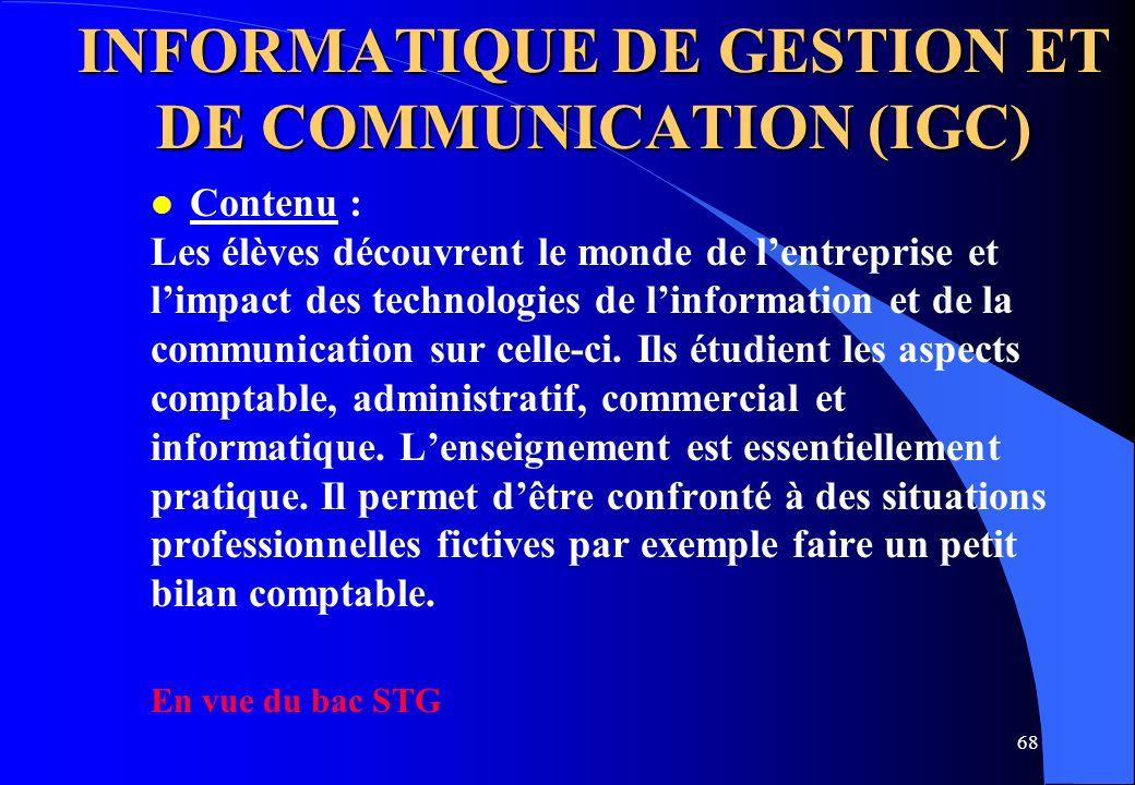 INFORMATIQUE DE GESTION ET DE COMMUNICATION (IGC)