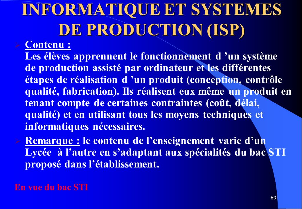 INFORMATIQUE ET SYSTEMES DE PRODUCTION (ISP)