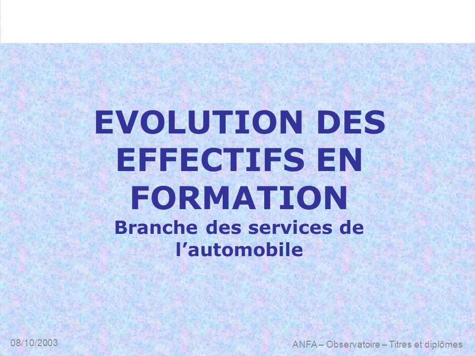 EVOLUTION DES EFFECTIFS EN FORMATION