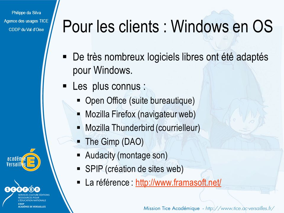 Pour les clients : Windows en OS