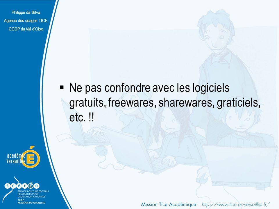 Ne pas confondre avec les logiciels gratuits, freewares, sharewares, graticiels, etc. !!