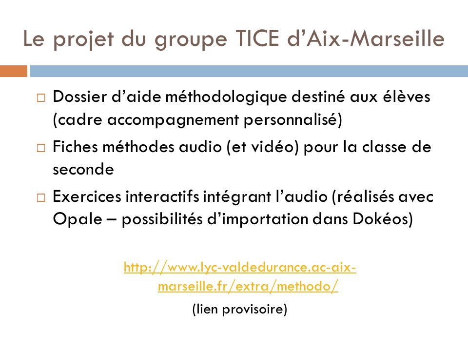Le projet du groupe TICE d'Aix-Marseille