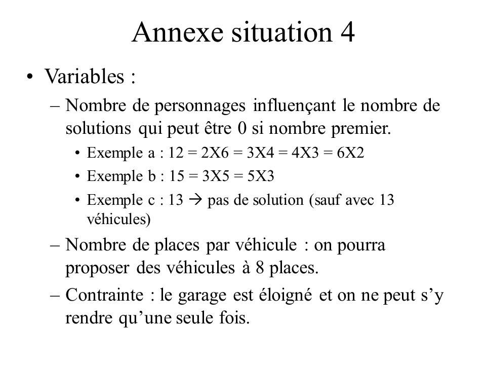 Annexe situation 4 Variables :