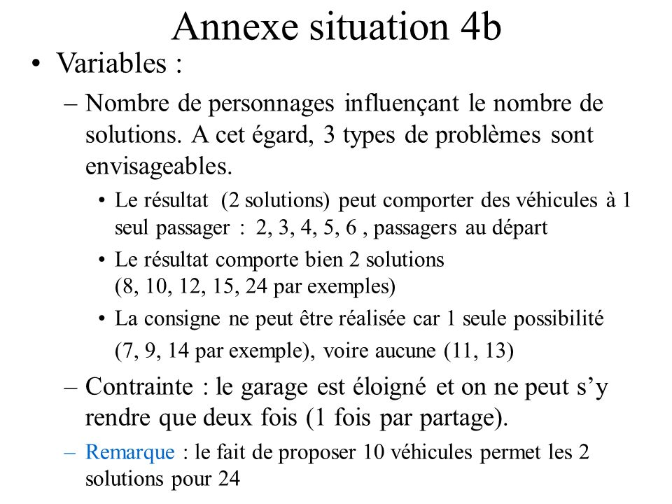 Annexe situation 4b Variables :