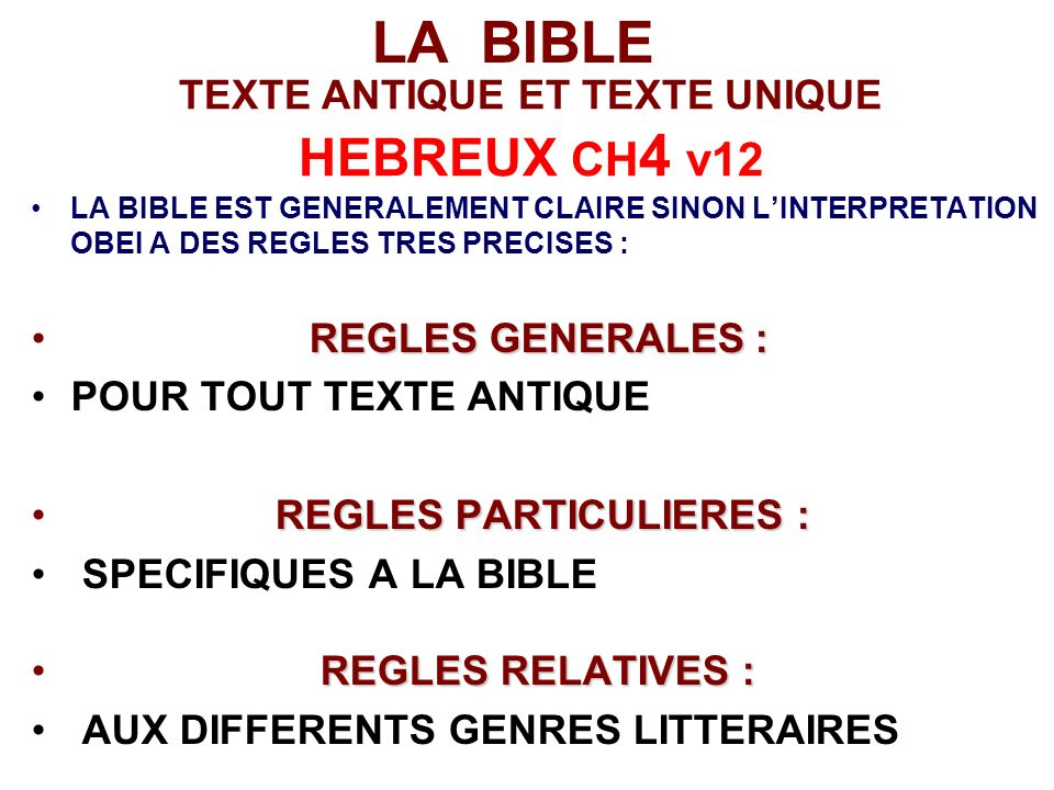 TEXTE ANTIQUE ET TEXTE UNIQUE HEBREUX CH4 v12