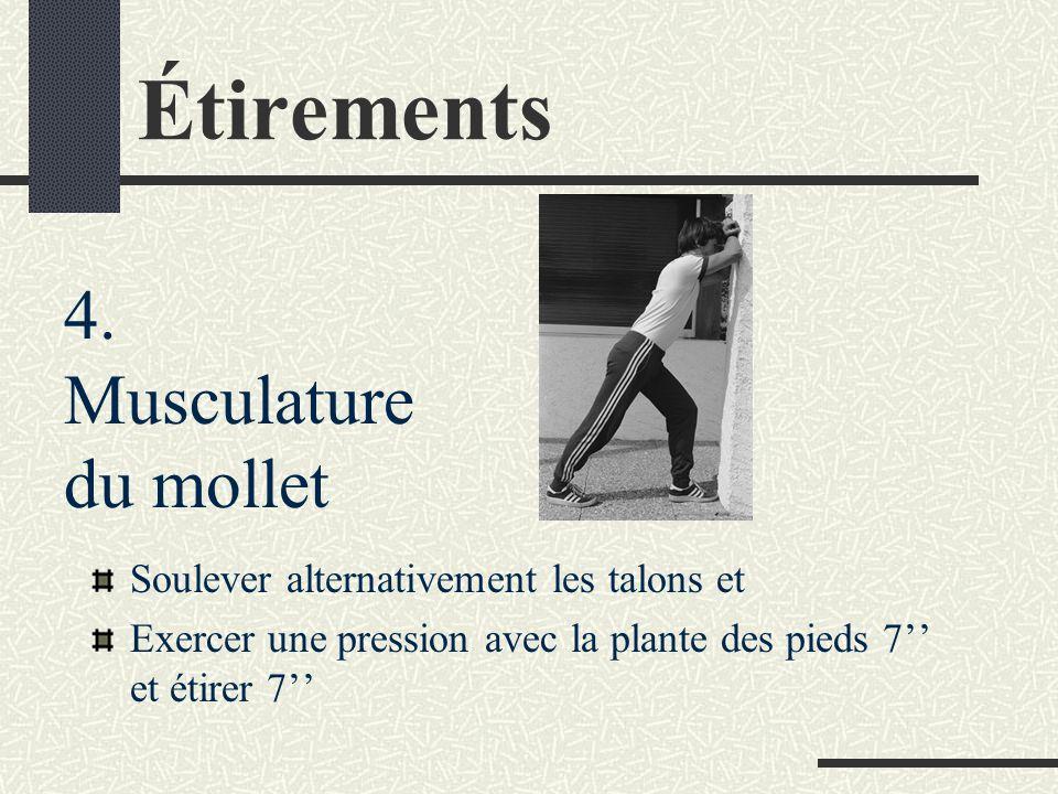 Étirements 4. Musculature du mollet