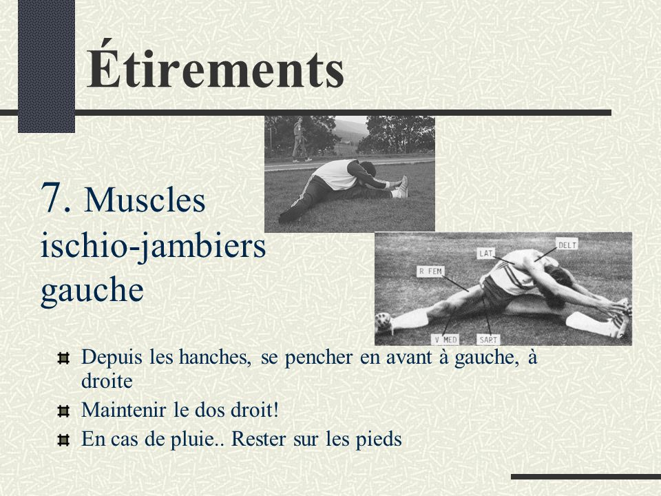 Étirements 7. Muscles ischio-jambiers gauche