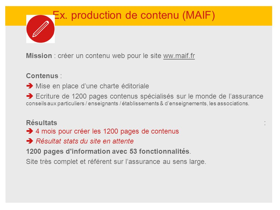 Ex. production de contenu (MAIF)