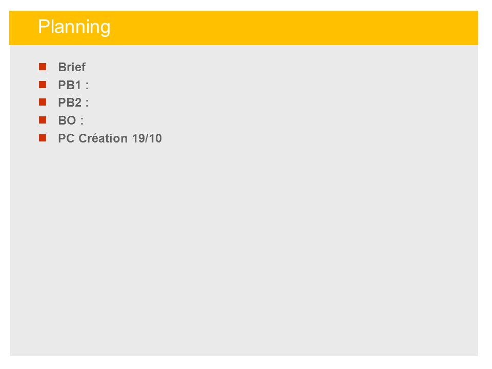 Planning Brief PB1 : PB2 : BO : PC Création 19/10