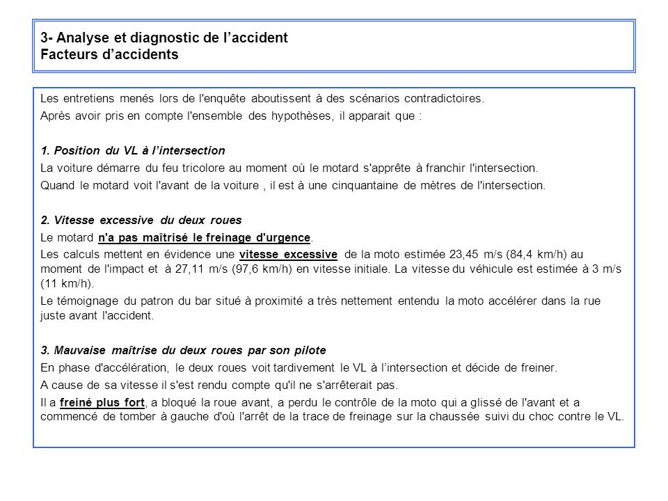 3- Analyse et diagnostic de l'accident Facteurs d'accidents