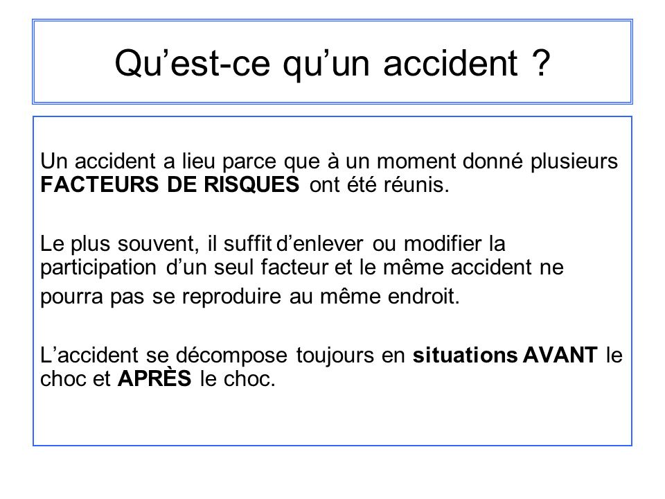 Qu'est-ce qu'un accident