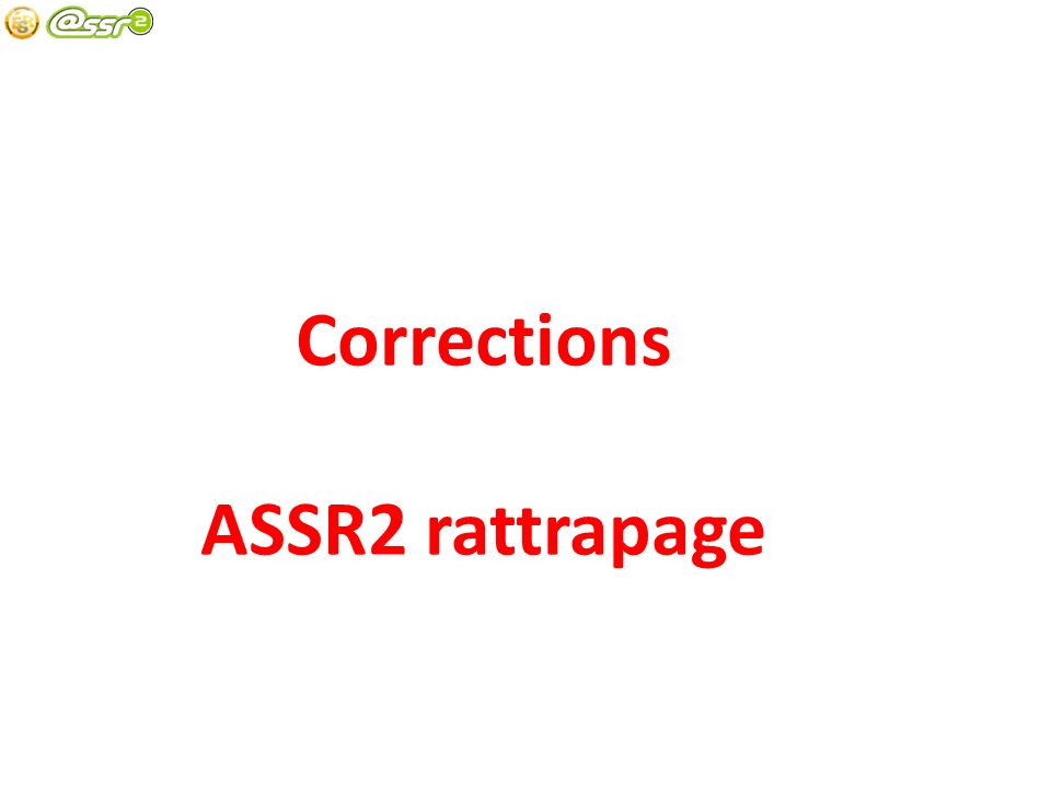 Corrections ASSR2 rattrapage