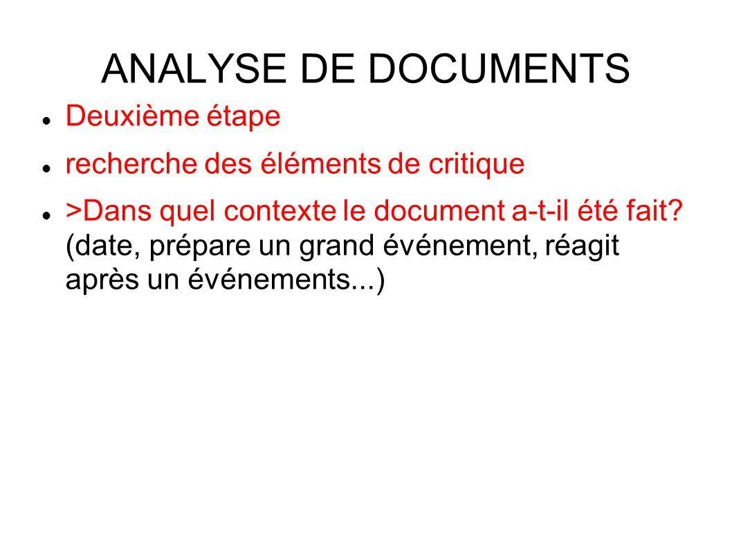 ANALYSE DE DOCUMENTS Deuxième étape recherche des éléments de critique