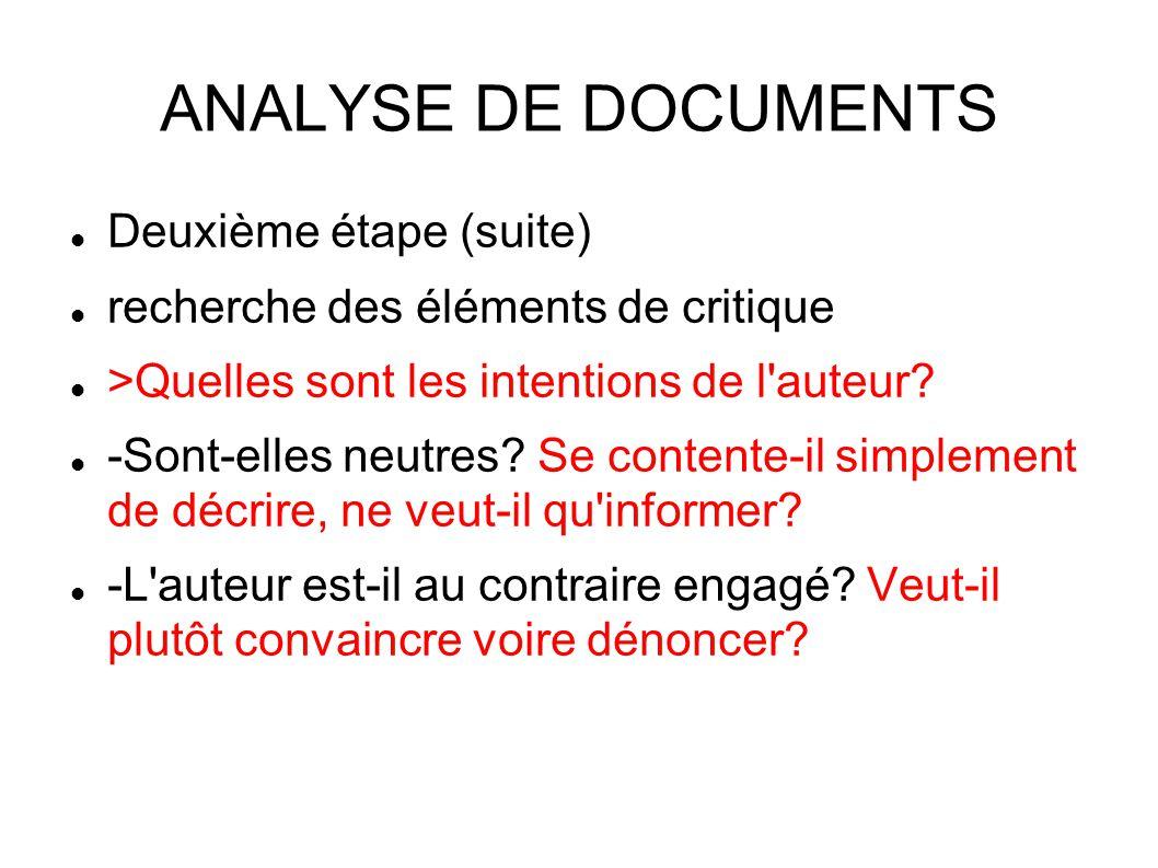 ANALYSE DE DOCUMENTS Deuxième étape (suite)