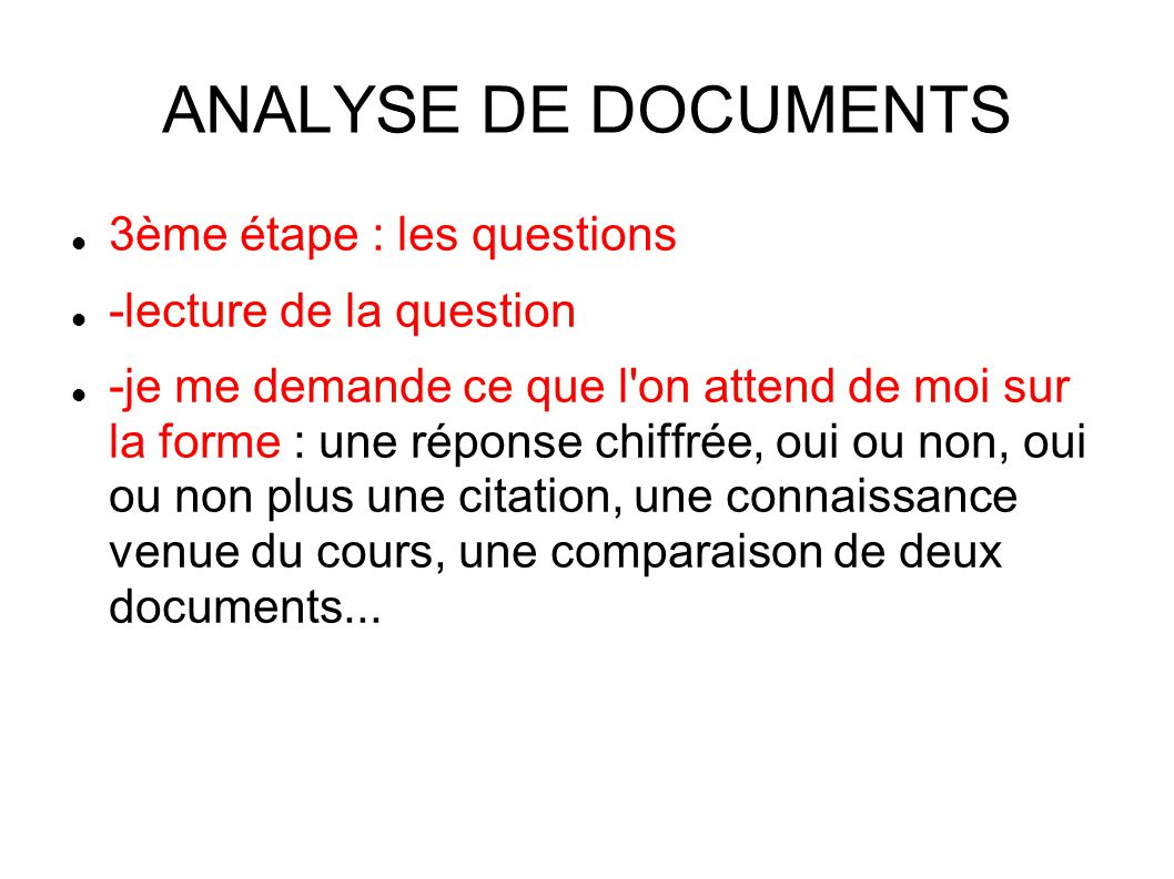 ANALYSE DE DOCUMENTS 3ème étape : les questions