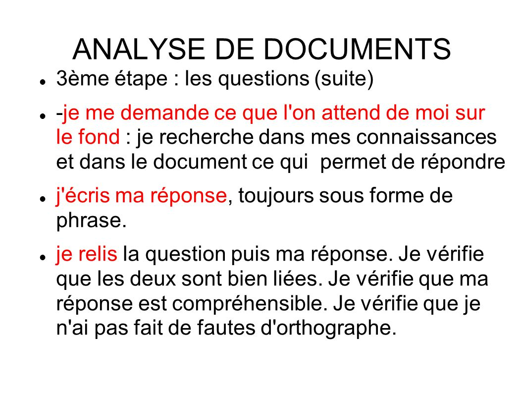 ANALYSE DE DOCUMENTS 3ème étape : les questions (suite)‏