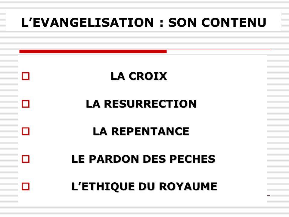 L'EVANGELISATION : SON CONTENU