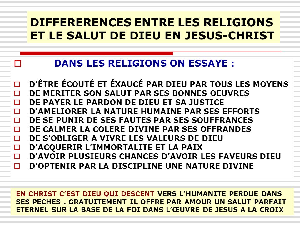 DIFFERERENCES ENTRE LES RELIGIONS ET LE SALUT DE DIEU EN JESUS-CHRIST
