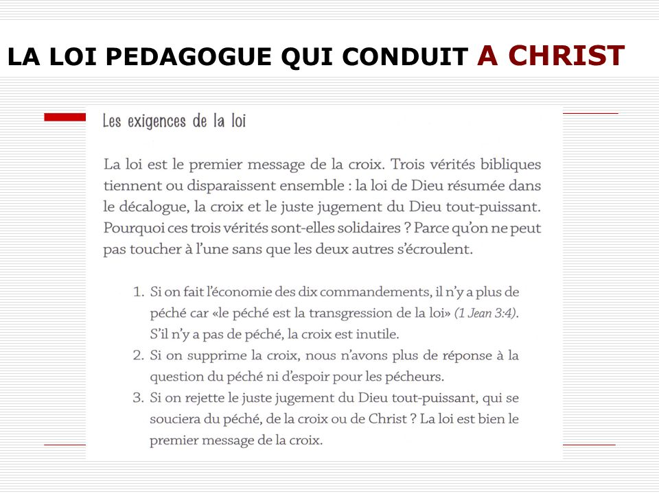 LA LOI PEDAGOGUE QUI CONDUIT A CHRIST