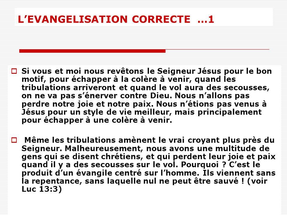 L'EVANGELISATION CORRECTE …1