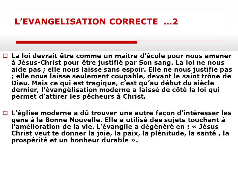 L'EVANGELISATION CORRECTE …2