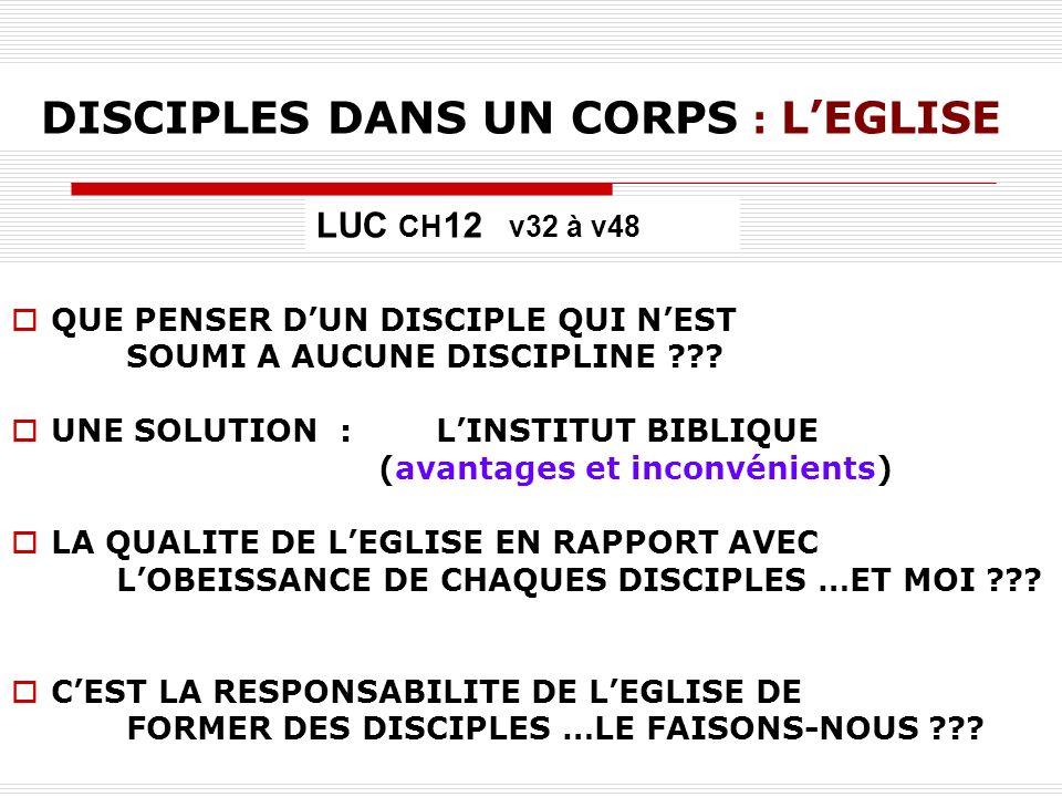 DISCIPLES DANS UN CORPS : L'EGLISE