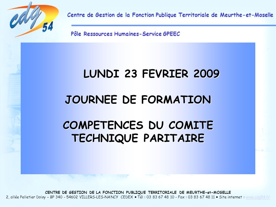 COMPETENCES DU COMITE TECHNIQUE PARITAIRE