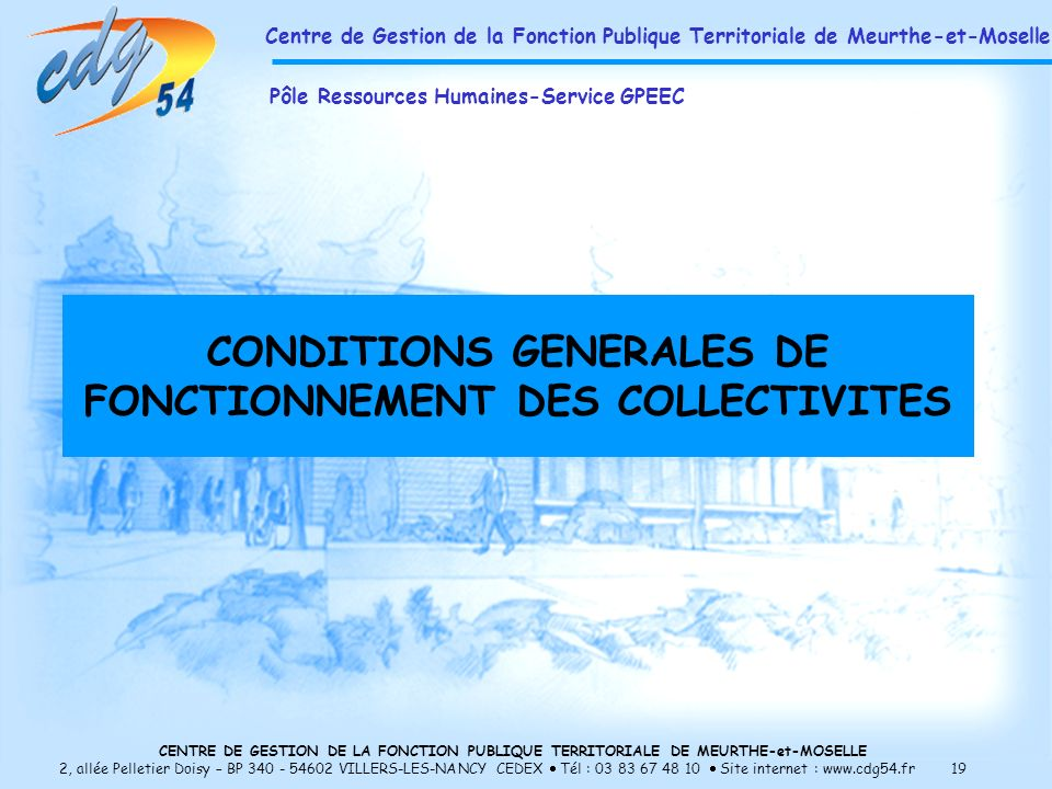 CONDITIONS GENERALES DE FONCTIONNEMENT DES COLLECTIVITES