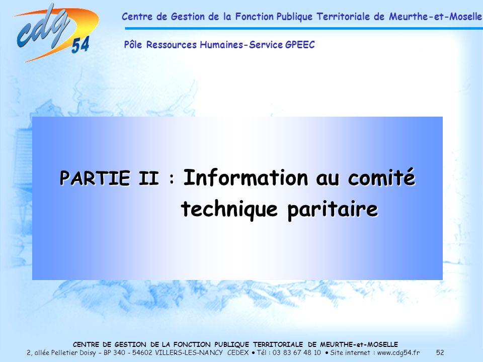 PARTIE II : Information au comité