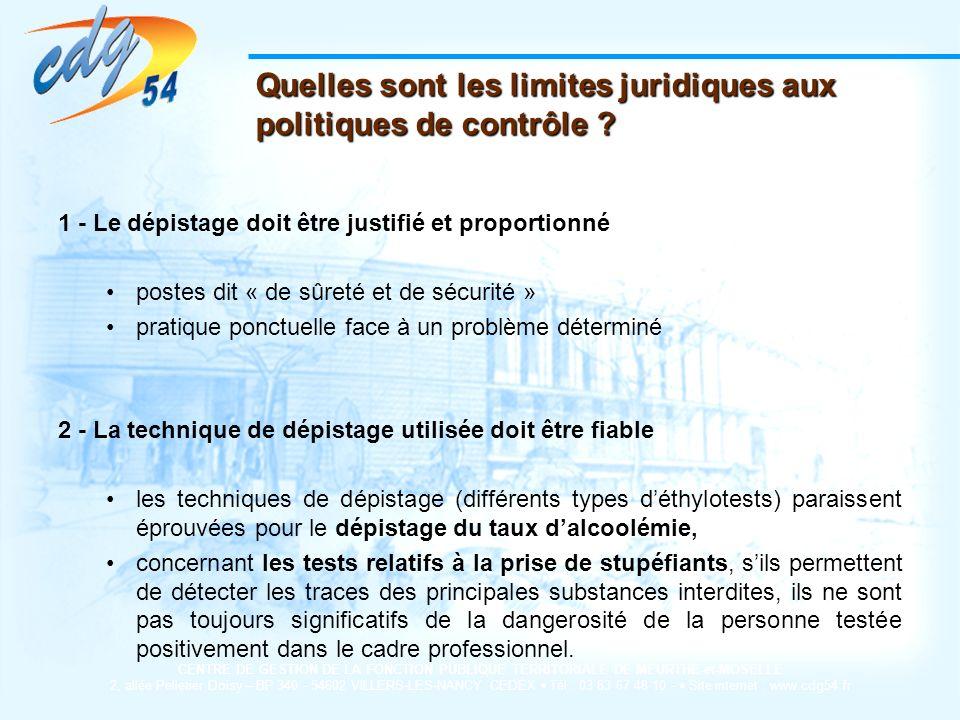 Quelles sont les limites juridiques aux politiques de contrôle