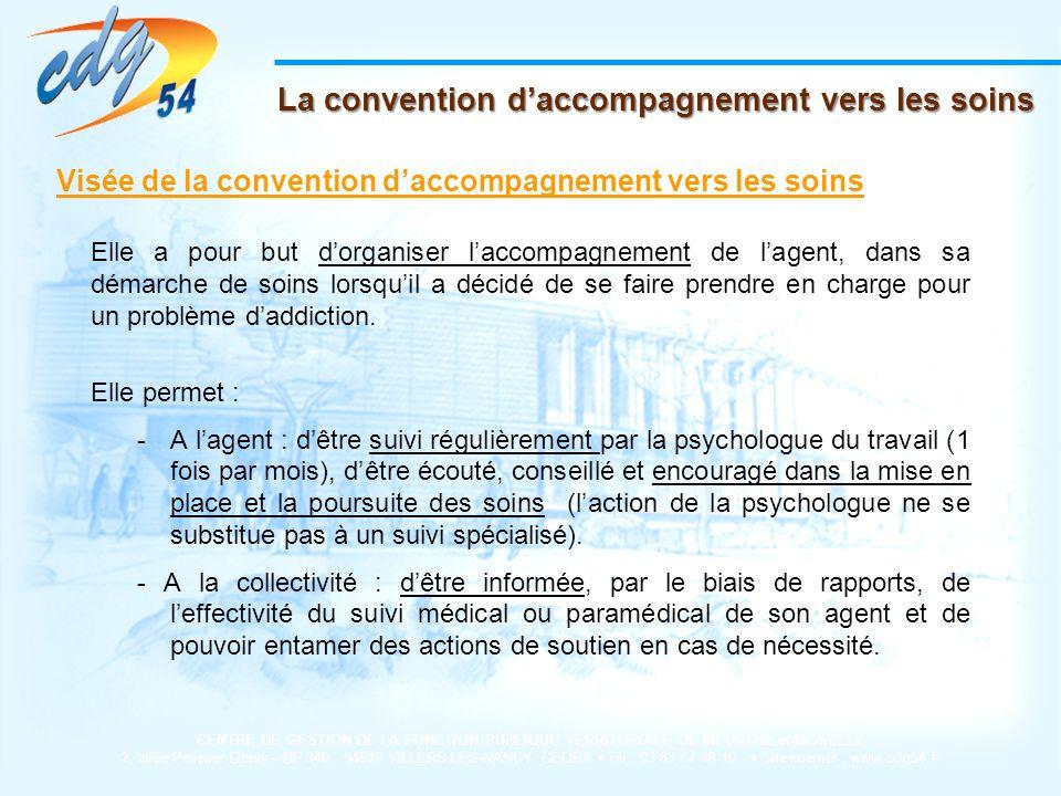 La convention d'accompagnement vers les soins