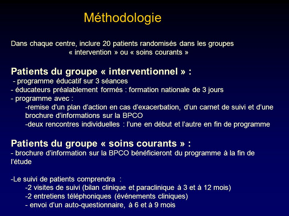 Méthodologie Patients du groupe « interventionnel » :
