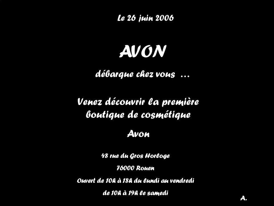 AVON Venez découvrir la première boutique de cosmétique Avon
