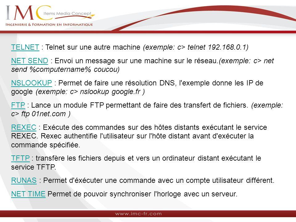TELNET : Telnet sur une autre machine (exemple: c> telnet 192. 168